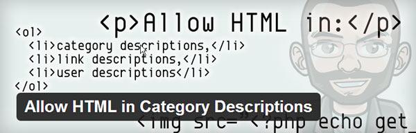 Плагин Allow HTML in Category Descriptions позволяет делать описания (Descriptios) для категорий